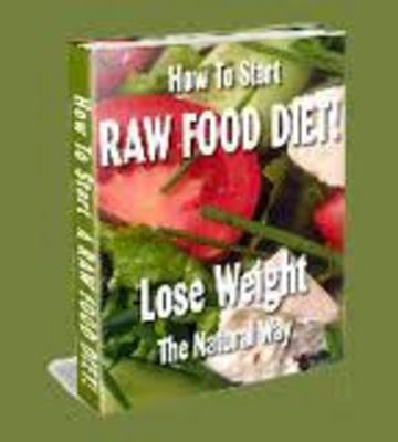 Product picture Losing Weight Quickly Raw Food Diet